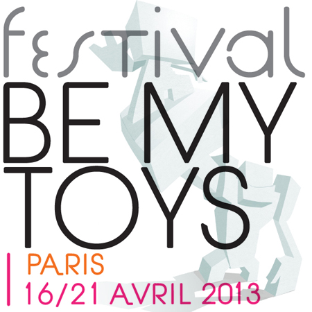 FESTIVAL<br>*BE MY TOYS