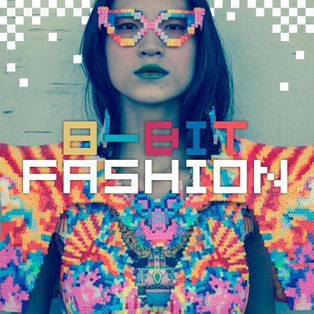 FASHION<br>*8-BIT