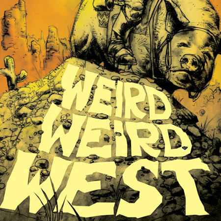 CINEMA<br>*WEIRD WEIRD WEST