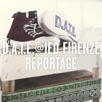 REPORTAGE  *D.A.T.E.@IED