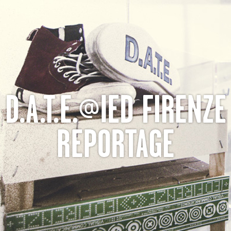 REPORTAGE <br> *D.A.T.E.@IED