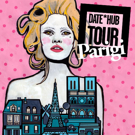 DATE*HUB TOUR <br>*PARIGI