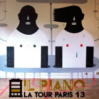 STREET ART EXHIBITION *IL PIANO – LA TOUR PARIS 13