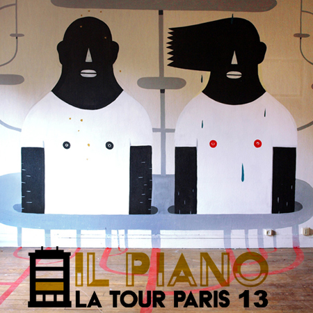 STREET ART EXHIBITION <br>*IL PIANO &#8211; LA TOUR PARIS 13