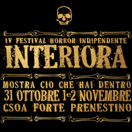HORROR FESTIVAL<br>*INTERIORA FESTIVAL