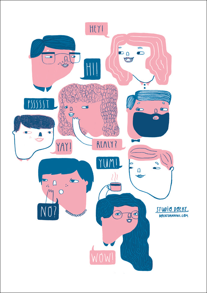 Pssst * This one I made as a silkscreen and is based on all the conversations I hear in train and public places. Some people are simply not aware that everyone around them can hear them talk!