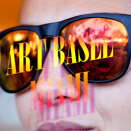 PHOTO REPORTAGE<br>*ART BASEL MIAMI