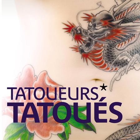 EXHIBITION <br>*TATOUEURS, TATOUÉS