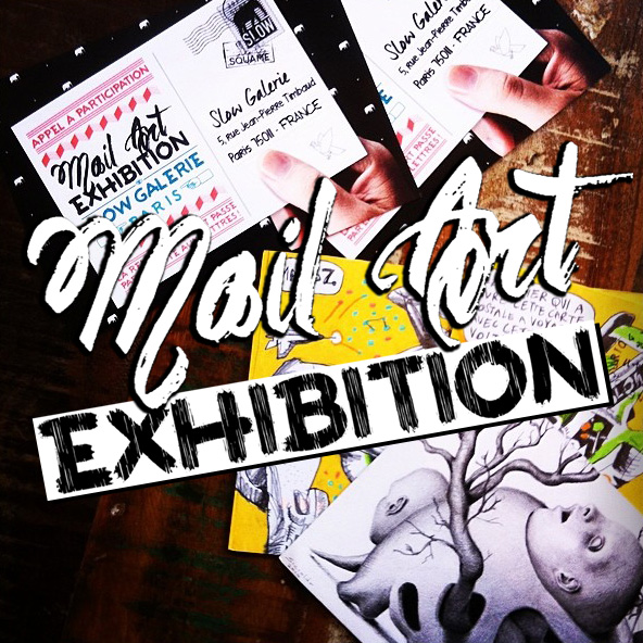 EXHIBITION CALLING<br>*MAIL ART