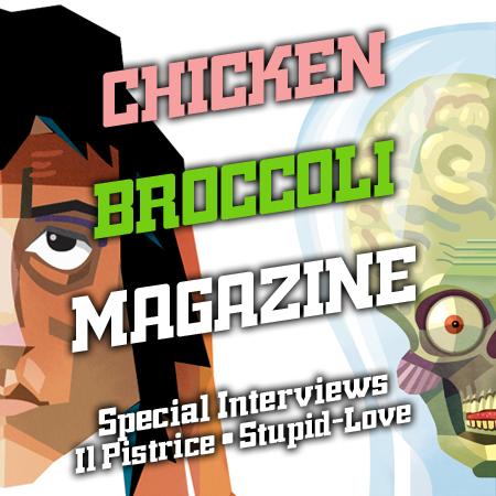 CINEMA & ARTE*CHICKEN BROCCOLI MAGAZINE INTERVIEWS#3