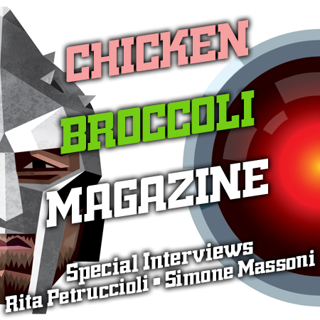 CINEMA & ARTE*CHICKEN BROCCOLI MAGAZINE INTERVIEWS#4