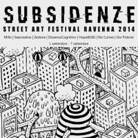 STREET ART FESTIVAL *SUBSIDENZE