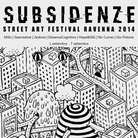 STREET ART FESTIVAL<br> *SUBSIDENZE
