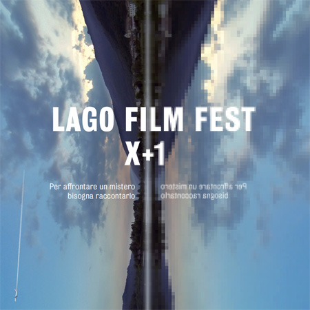 EVENT <br> *LAGO FILM FEST X+1