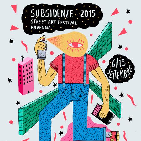 STREET ART <br>*SUBSIDENZE 2015