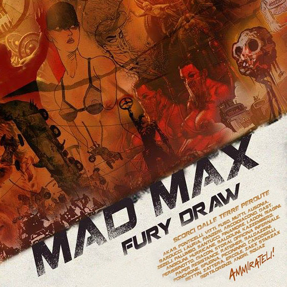 EXHIBITION <br> *MAD MAX FURY DRAW