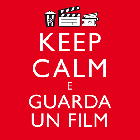 PRESENTAZIONE<br> *KEEP CALM E GUARDA UN FILM