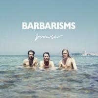 MUSICA *BARBARISMS