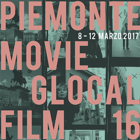 CINEMA <br />* PIEMONTE gLOCAL FILM FESTIVAL