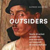 EXHIBITION  *OUTSIDERS
