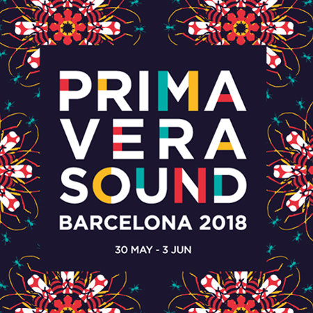 FESTIVAL <br>*PRIMAVERA SOUND 2018