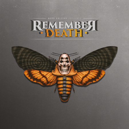 EXHIBITION <br> *REMEMBER DEATH
